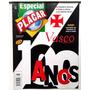 Vasco 100 Anos Especial Placar Ago\1998 Otimo Estado