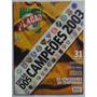 Placar Especial Nº1267- Edição Dos Campeões 2003 Completa.