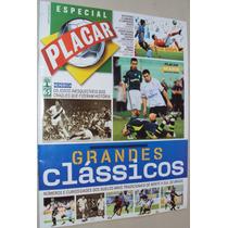 Revista Placar Especial 2015 Grandes Clássicos