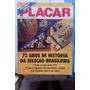 Revista-placar Edição Super Especial - 72 Anos Da Seleção
