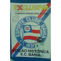 Esporte Clube Bahia: Campeão Brasileiro De 1988