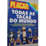 Revista Placar 1057 1991 Todas As Taças Do Mundo