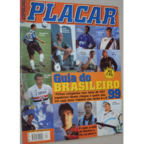 Revista Placar 1153 Especial Guia Campeonato Brasileiro 1999