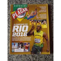 Revista Placar Especial A Caminho Do Rio 2016 Olimpíadas