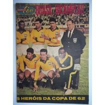 Sétimo Céu - Junho De 1962 - Brasil Bicampeão