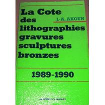 Akoun - La Cote Des Peintres 1989. Les Editions De L Amateur