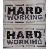 Par Emblema Adesivo Hard Working Strada Original 3m 1 Ano