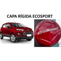 Capa De Estepe Rigida Ecosport 2013 2014 2015