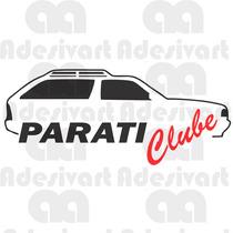 Adesivo Parati Clube Volkswagen Carro Clube Vidro Parabrisa