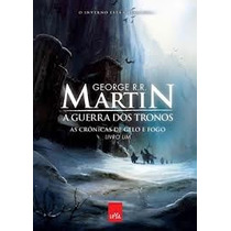 A Guerra Dos Tronos, Livro 1, George Rr Martin