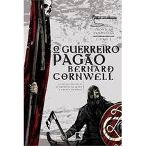 O Guerreiro Pagao Livroornwell, Bernard Volume 7 Cronicas