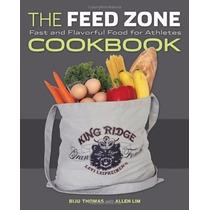 Livro Em Inglês - The Feed Zone Cookbook