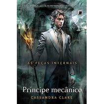 Livro Príncipe Mecânico - As Peças Infernais - Volume 2
