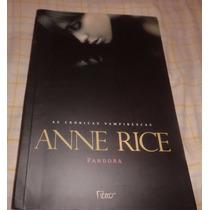 Livro: Pandora - As Crônicas Vampirescas ( Anne Rice )