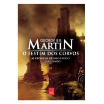 Livro As Crônicas De Gelo E Fogo O Festim Dos Corvos - Vol 4