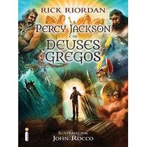 Livro Percy Jackson E Os Deuses Gregos - Frete Grátis