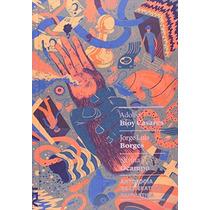 Antologia Da Literatura Fantástica Livro Jorge Luis Borges