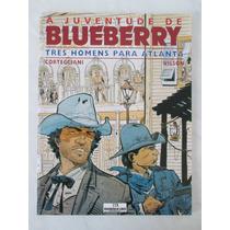 Blueberry - Três Homens Para Atlanta - Meribérica -2003