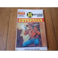 Estefania, Ponto De Honra, Série Oeste Legendário