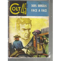 Colt 45 Numero 9 - Dois Irmaos Face A Face