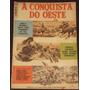 Cinemin Nº 22 - A Conquista Do Oeste - Ebal - Out/1965