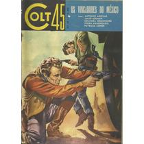 Colt 45 Nº 39 - Os Vingadores Do Mexico - Ediex - /1965