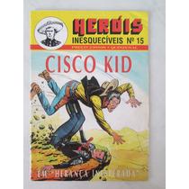 Heróis Inesquecíveis Nº 15 - Cisco Kid - 1997