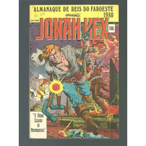 Almanaque De Reis Do Faroeste- Jonah Hex 1980