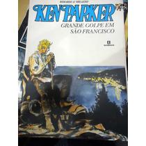 Ken Parker Grande Golpe Em São Francisco - Tendência - Raro