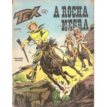 Tex - Nº 132 - A Rocha Negra - Ed. Vecchi - 1981