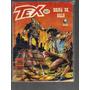 Gibi Tex Numero 327 - Briga De Galo - Ed. Globo