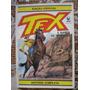 Tex Gigante Da Editora Globo! Vários!r$ 25,00 Cada!