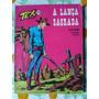 Tex 25 Ed.vecchi A Lança Sagrada (segunda Edição)
