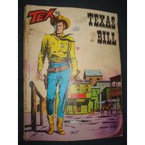 Tex N° 72 Texas Bill (anúncio B) Gibi 1a Ed Vecchi
