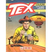Tex Coleção Nº 75 - A Lei Do Colt - Abr/1993 - Globo