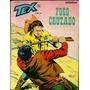 Tex - 201 - Fogo Cruzado - Editora Rio Gráfica