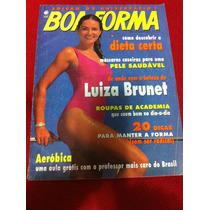 Revista Boa Forma Aniversário Luiza Brunet Leila Lisandra S