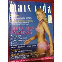 Revista Mais Vida Angelica Gisele Itié Debora Secco Cheila