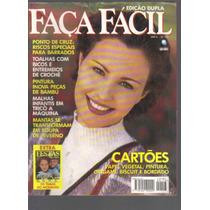 Revista Faça Fácil Nº 113 - Ano X - Ed. Globo