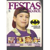 Festas Faça Fácil Nº 115-a Volta De Batman-ed Globo