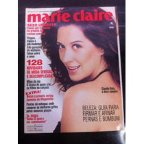 Revista Marie Claire Claudia Raia Musa Clodovil Est Viagens