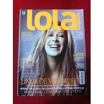 Revista Lola Capa Claudia Raia Musa Christian Bale Bad Boy