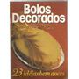 Revista Receitas - Bolos Decorados N.7 -23 Idéias Bem Doces