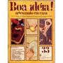 Revista Boa Idéia - Artesanato Em Casa - A2