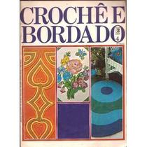 Artesanato - Crochê E Bordado Editora Três Nº 4