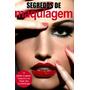 Revista - Segredos De Maquiagem