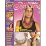 Artesanato - Faça Arte Bijuteria Nº 6 E 7 2 Em 1