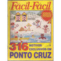 Artesanato - Fácil Fácil Ponto Cruz Nº 2-b Com Riscos
