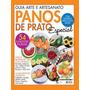 Revista Guia Arte E Artesanato Panos De Prato Especial 2014