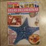 Revista Velas Decorativas E Sabonetes Artesanais